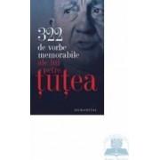 322 de vorbe memorabile ale lui Petre Tutea 2009
