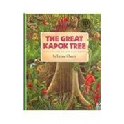 The Great Kapok Tree: A Tale of the Amazon Rain Forest, Hardcover/Lynne Cherry