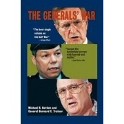 Back Bay Books The Generals' War: The Inside Story of the Conflict in the Gulf
