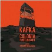 Audio Book Cd - Colonia Peniteciara - Kafka. Lectura Razvan Vasilescu