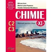 Chimie C2+C3. Manual clasa a XI-a/Mircea Iovu, Maria-Luiza Popescu, Teodor Octavian Nicolescu