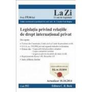 Legislatia privind relatiile de drept international privat act. 10.10.2014