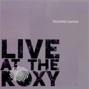 Video Delta Larson,Nicolette - Live At The Roxy - CD