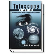 Telescope Optics, Comprehensive Manual for Amateur Astronomers