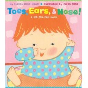 Toes, Ears, & Nose!: A Lift-The-Flap Book (Lap Edition), Hardcover