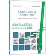 Consiliere Si Orientare. Activitati Pentru Clasele 5-8 - Gabriela Lemeni Mihaela Porumb