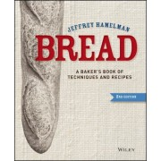 Bread: A Baker's Book of Techniques and Recipes, Hardcover