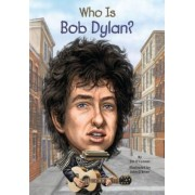 Who Is Bob Dylan?, Paperback