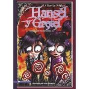 Hansel y Gretel: La Novela Grafica, Paperback