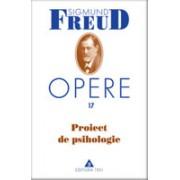 Opere Freud, vol.17 Proiect de psihologie