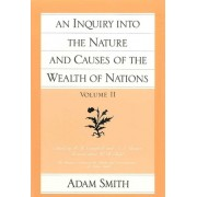 An Inquiry Into the Nature and Causes of Wealth of Nations