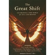 The Great Shift: Co-Creating a New World for 2012 and Beyond, Paperback/Lee Carroll (Kryon)