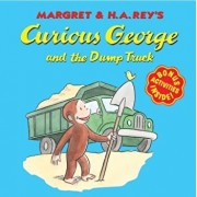 Curious George and the Dump Truck, Paperback/Margret Rey