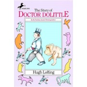 The Story of Dr. Dolittle: Being the History of His Peculiar Life at Home and Astonishing Adventures in Foreign Parts, Hardcover