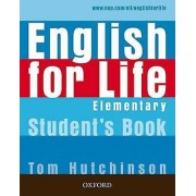 English for Life Elementary Students Book by Tom Hutchinson