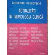 Actualitati In Imunologia Clinica - Gheorghe Gluhovschi