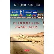 De dood is een zware klus - Khaled Khalifa