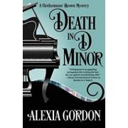 Death in D Minor, Paperback/Alexia Gordon