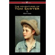 The Adventures of Tom Sawyer (Wisehouse Classics Edition), Paperback