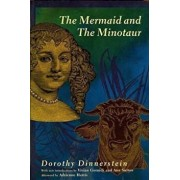 The Mermaid and the Minotaur, Paperback/Dorothy Dinnerstein