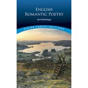 English Romantic Poetry: An Anthology, Paperback/Stanley Appelbaum