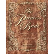 The Princess Bride Deluxe Edition Hc S. Morgensterns Classic Tale of True Love and High Adventure