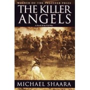The Killer Angels: The Classic Novel of the Civil War, Hardcover