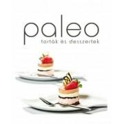 Paleo szakácsköny: Torták és desszertek