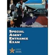 Special Agent Entrance Exam Preparation Guide, Paperback/U. S. Department of Homeland Security
