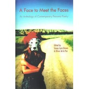 Face to Meet the Faces: An Anthology of Contemporary Persona Poetry, Paperback/Stacey Lynn Brown