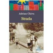 Strada - Adrian Chivu