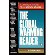 The Global Warming Reader: A Century of Writing about Climate Change, Paperback