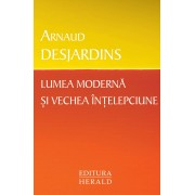 Lumea moderna si vechea intelepciune (eBook)