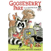 Gooseberry Park and the Master Plan, Paperback