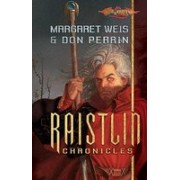 The Raistlin Chronicles: The Soulforge/Brothers in Arms