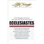 A Life-Changing Encounter with God's Word from the Book of Ecclesiastes, Paperback/NavPress