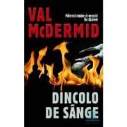 Dincolo de sange - Val MCDermid