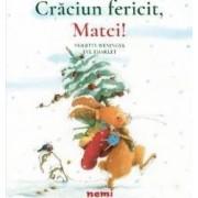 Craciun fericit Matei - Brigitte Weninger Eve Tharlet