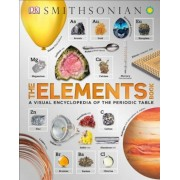 The Elements Book: A Visual Encyclopedia of the Periodic Table, Hardcover