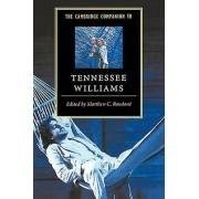 The Cambridge Companion to Tennessee Williams by Matthew C. Roudane
