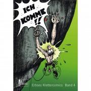 Erbses Klettercomics 04. Ich komme! - Köpf, Eberhard Erbse - Bergsport - Panico Alpinverlag