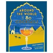 Around the World in 80 Cocktails, Hardback Book