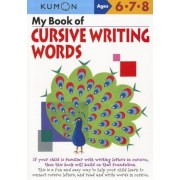 My Book of Cursive Writing Words, Ages 6-8, Paperback