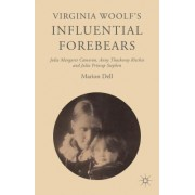 Virginia Woolf's Influential Forebears: Julia Margaret Cameron, Anny Thackeray Ritchie and Julia Prinsep Stephen