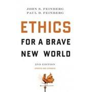 Ethics for a Brave New World, Paperback/John S. Feinberg