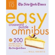 The New York Times Easy Crossword Puzzles Omnibus: 200 Solvable Puzzles from the Pages of the New York Times, Paperback