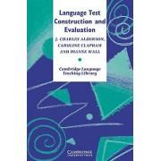 Language Test Construction and Evaluation par Alderson & J. Charles Lancaster UniversityClapham & Caroline Lancaster UniversityWall & Dianne Lancas...