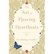 The Art of Hearing Heartbeats, Paperback/Jan-Philipp Sendker