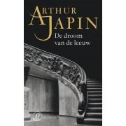 De Arbeiderspers De droom van de leeuw - Arthur Japin - ebook