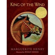King of the Wind: The Story of the Godolphin Arabian, Hardcover/Marguerite Henry